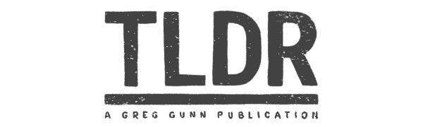 TLDR-Greg-Guun